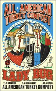 Lady Bug Turkey Compost